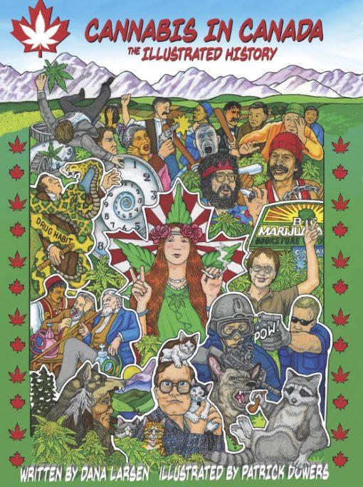 Cannabis in Canada by Dana Larsen