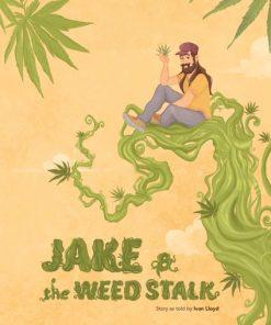 Jake & the Weed Stalk - book by Ivan Lloyd