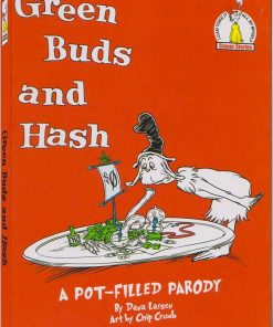 Green Buds and Hash by Dana Larsen
